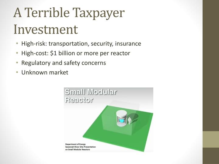A Terrible Taxpayer Investment