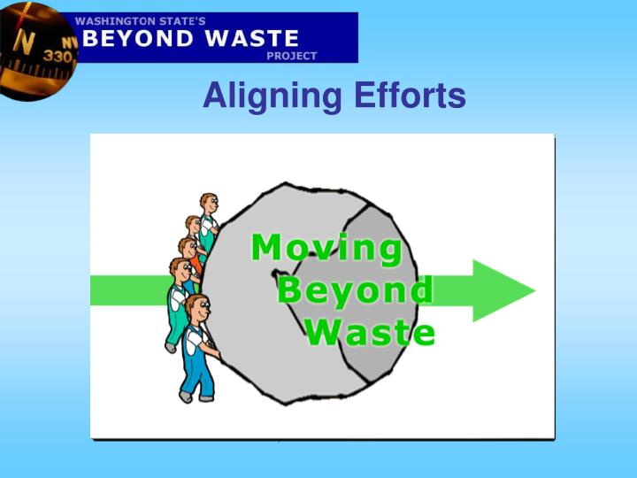 Aligning Efforts