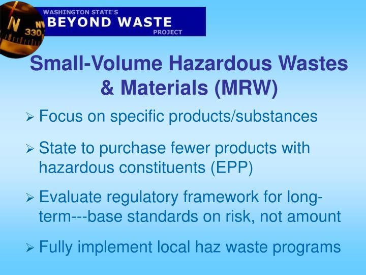 Small-Volume Hazardous Wastes & Materials (MRW)