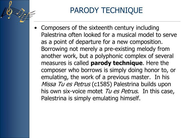 PARODY TECHNIQUE