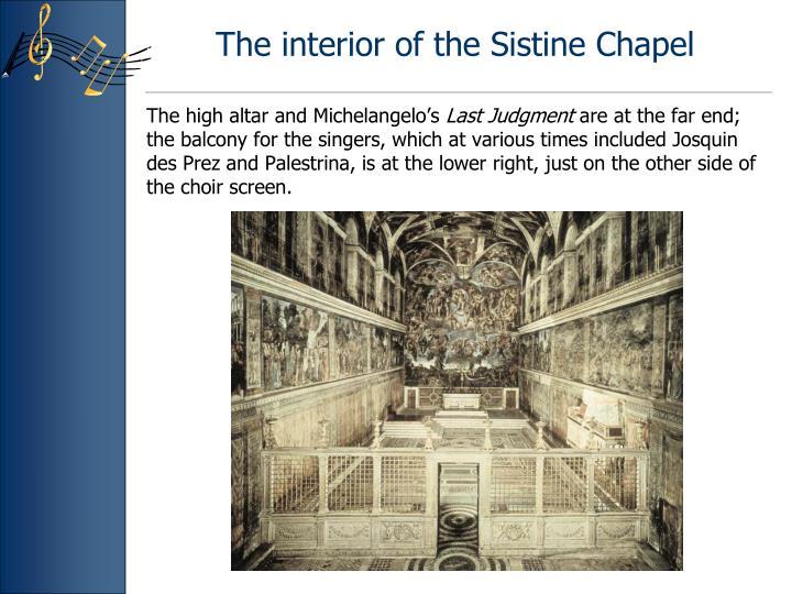 The interior of the Sistine Chapel