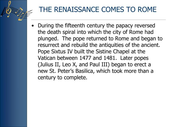 The renaissance comes to rome