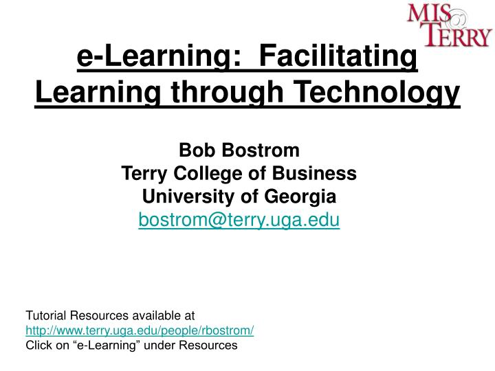 E learning facilitating learning through technology