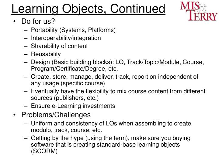 Learning Objects, Continued