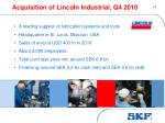 acquisition of lincoln industrial q4 2010