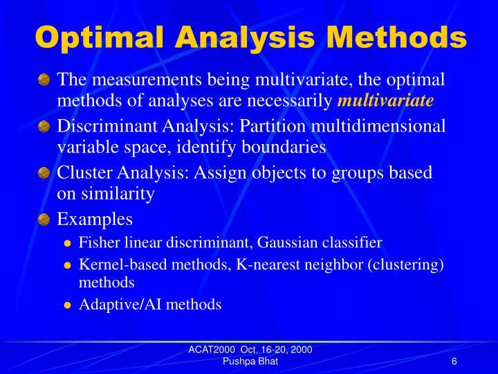 Optimal Analysis Methods