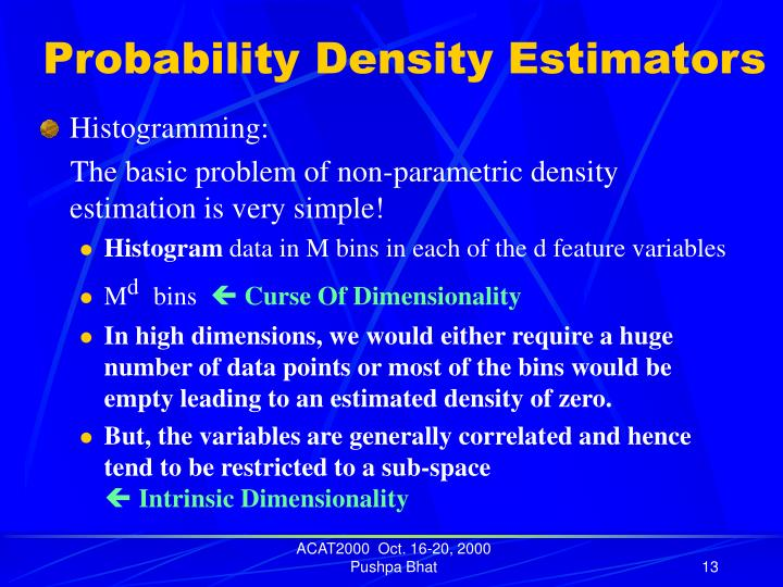 Probability Density Estimators