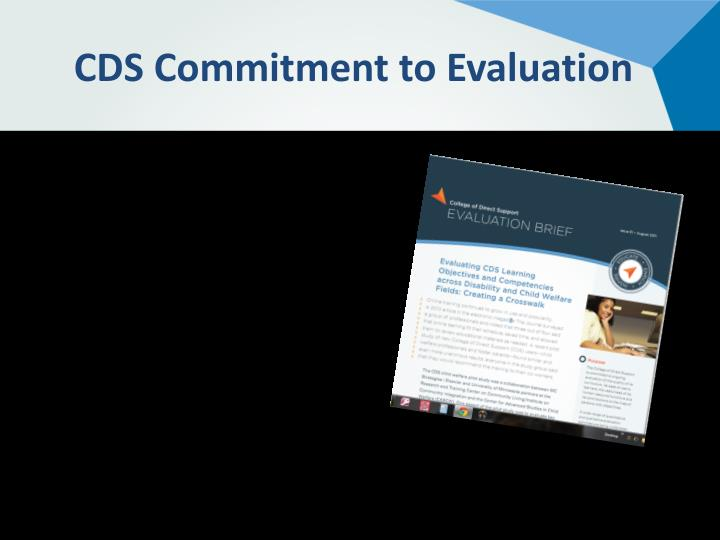 CDS Commitment to Evaluation
