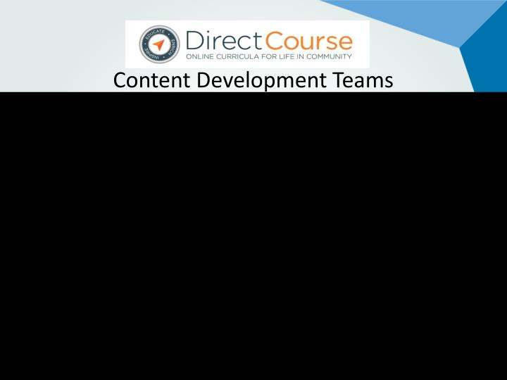 Content Development Teams