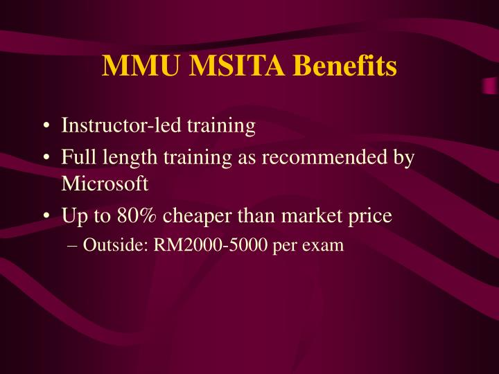 MMU MSITA Benefits