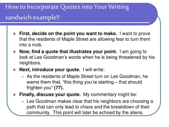 How to Incorporate Quotes into Your Writing sandwich example!!