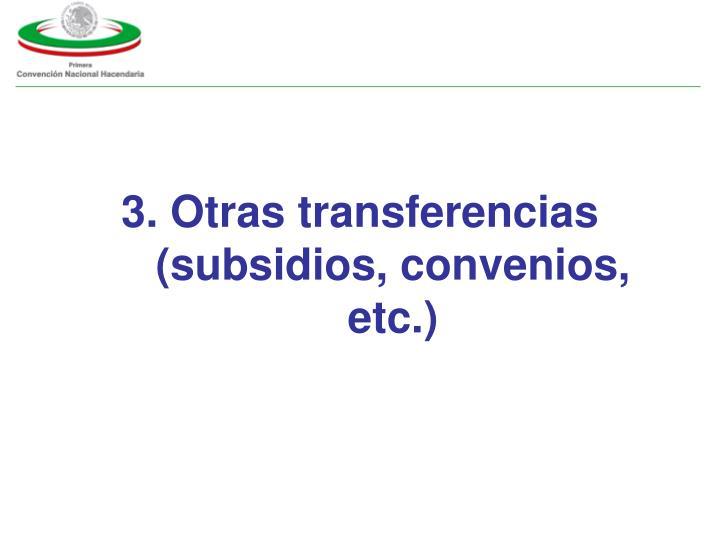 3. Otras transferencias