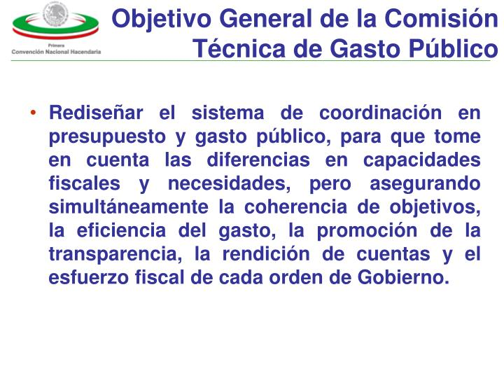 Objetivo General de la Comisión Técnica de Gasto Público