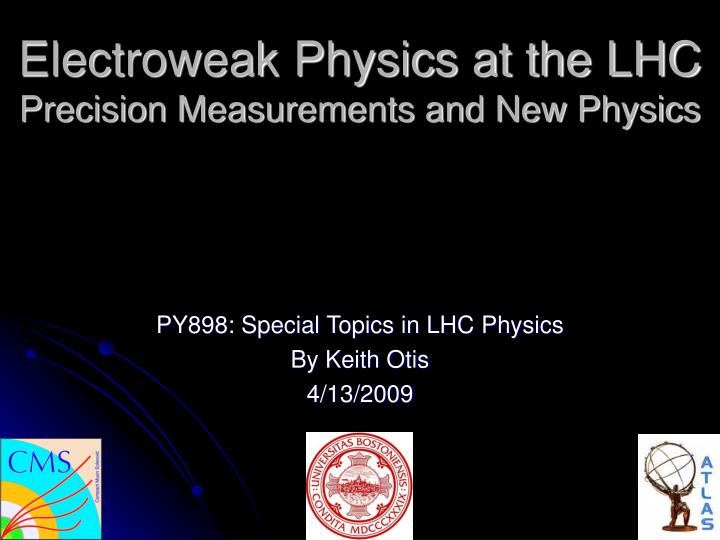electroweak physics at the lhc precision measurements and new physics n.