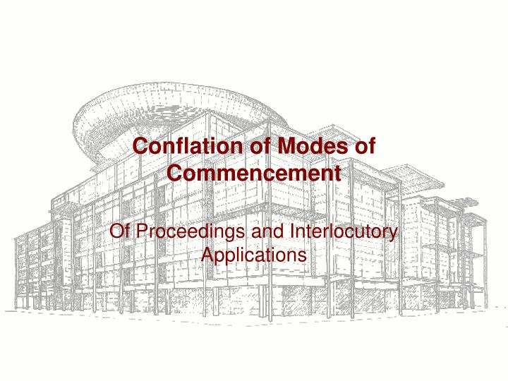 conflation of modes of commencement n.