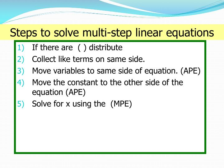 Steps to solve multi-step linear equations