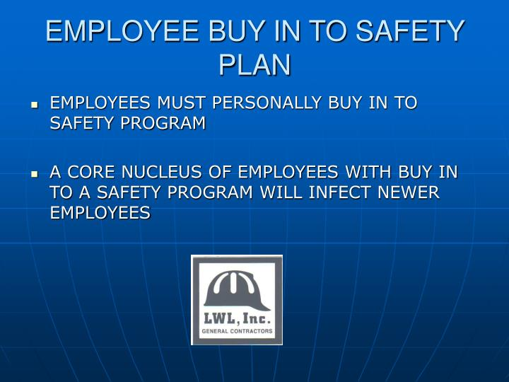 EMPLOYEE BUY IN TO SAFETY PLAN