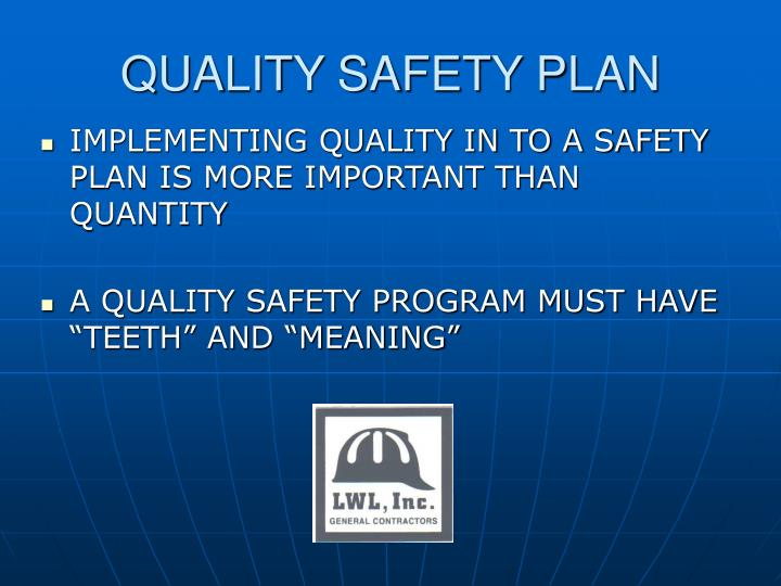 QUALITY SAFETY PLAN