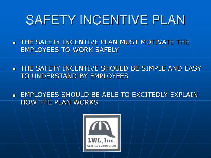 SAFETY INCENTIVE PLAN