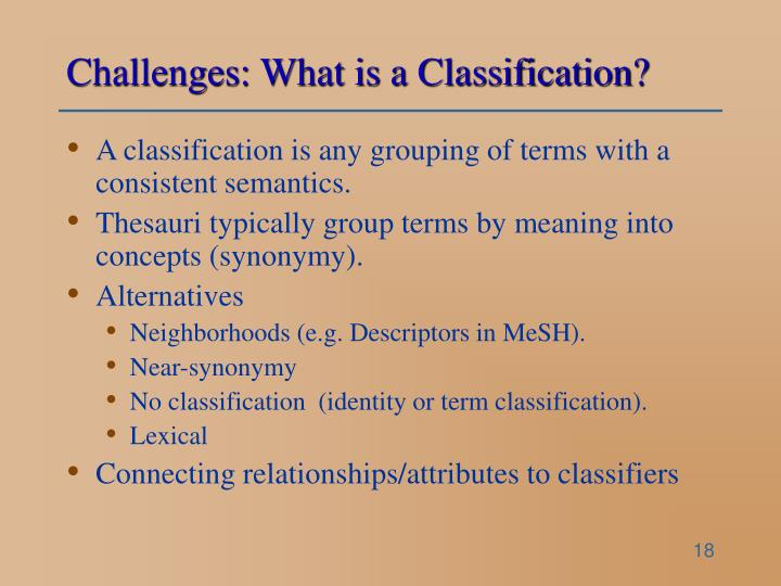 Challenges: What is a Classification?