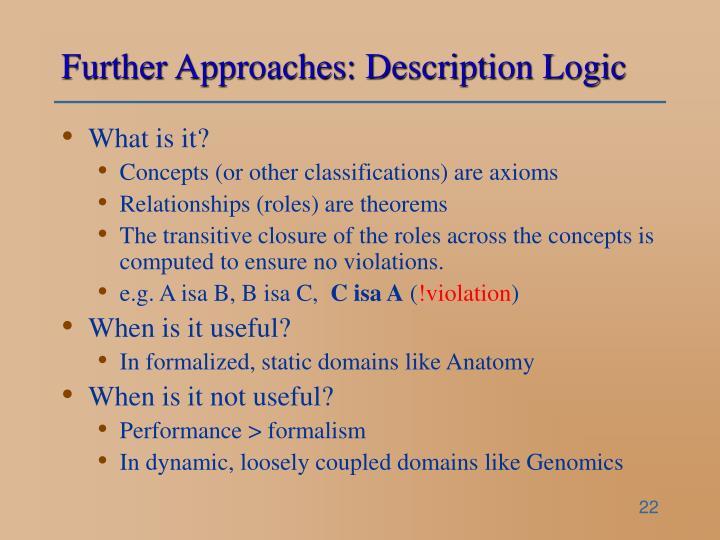 Further Approaches: Description Logic