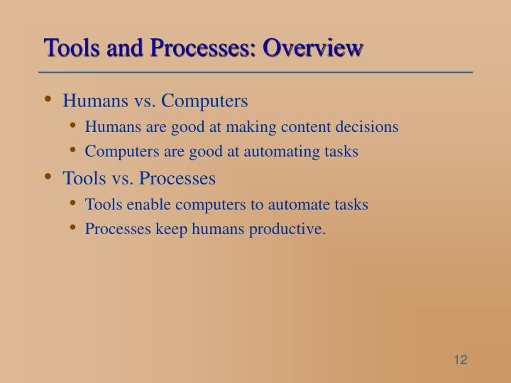 Tools and Processes: Overview