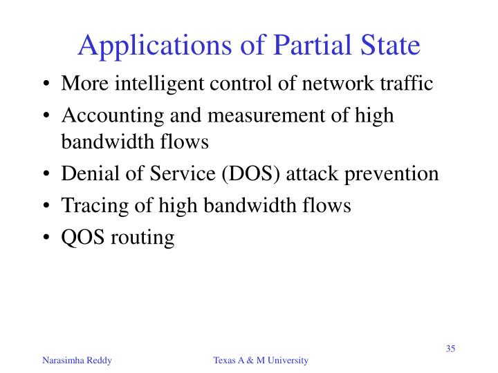 Applications of Partial State