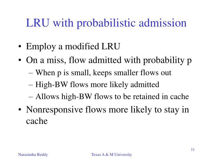 LRU with probabilistic admission