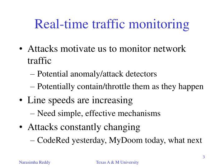 Real time traffic monitoring