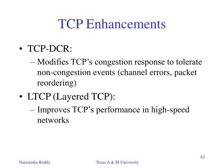 TCP Enhancements