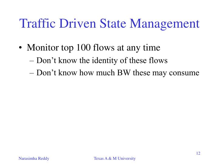 Traffic Driven State Management