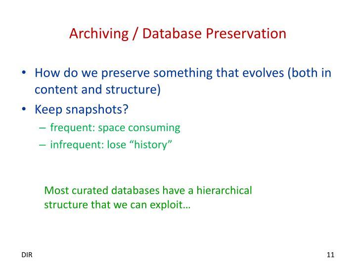 Archiving / Database Preservation