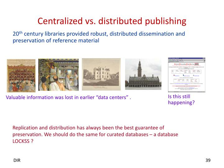 Centralized vs. distributed publishing