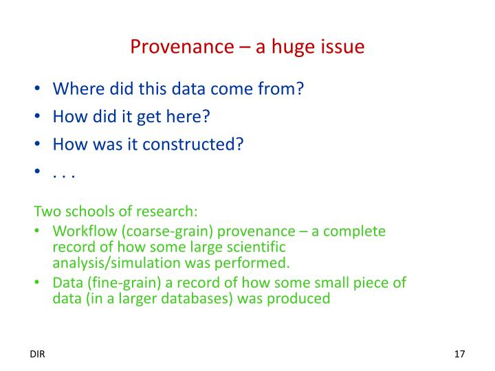 Provenance – a huge issue
