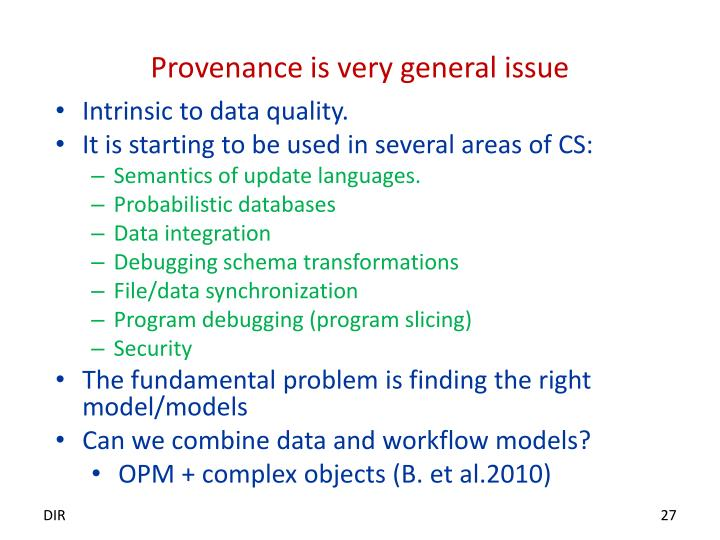 Provenance is very general issue
