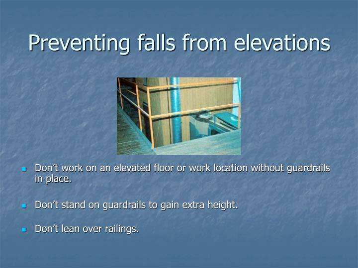 Preventing falls from elevations