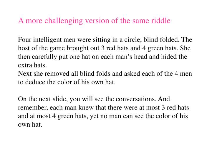 A more challenging version of the same riddle