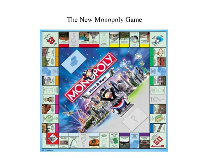 The New Monopoly Game