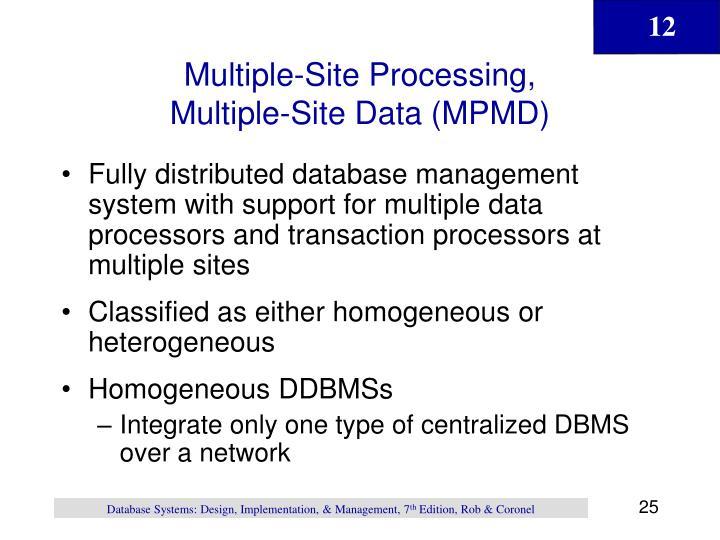 Multiple-Site Processing,