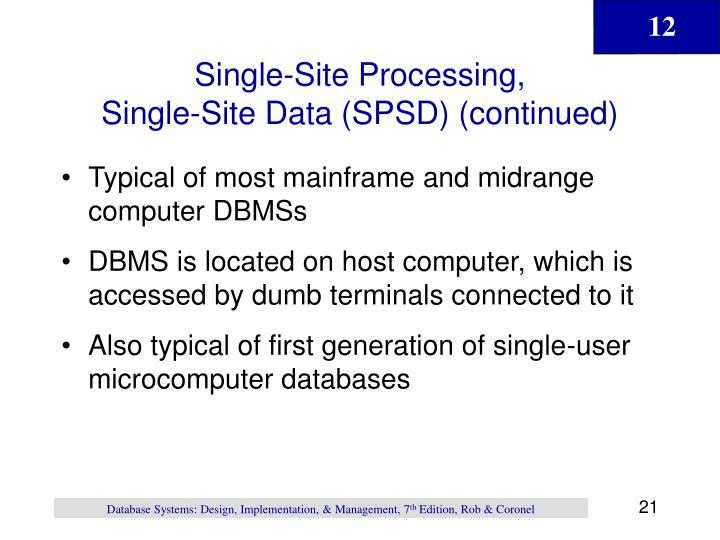 Single-Site Processing,