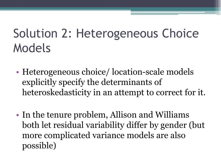 Solution 2: Heterogeneous Choice Models