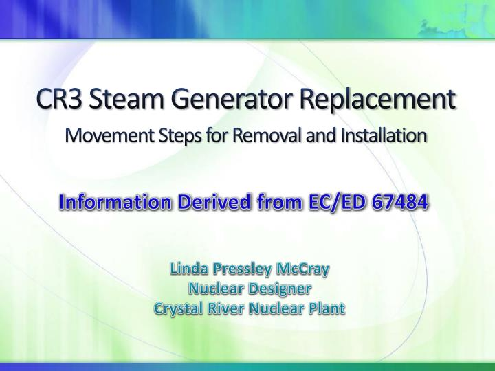 cr3 steam generator replacement movement steps for removal and installation n.