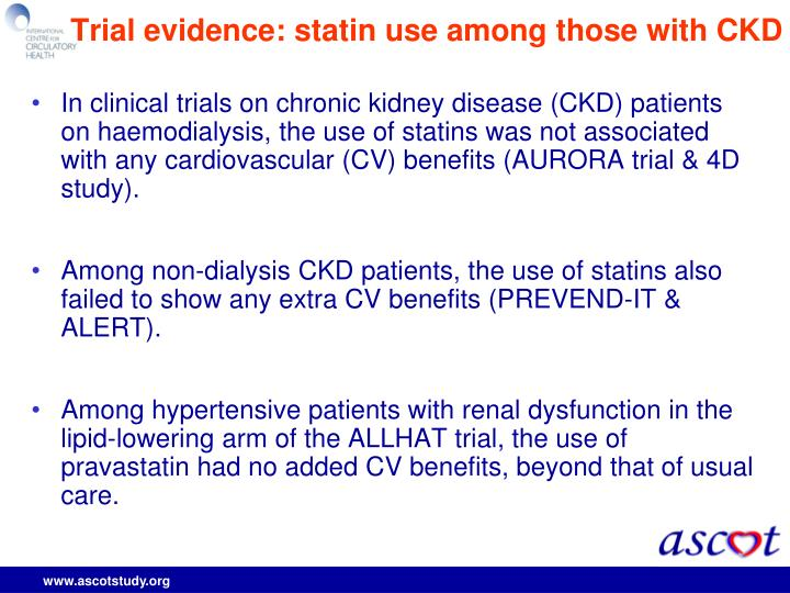 Trial evidence statin use among those with ckd