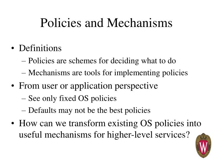 Policies and mechanisms1