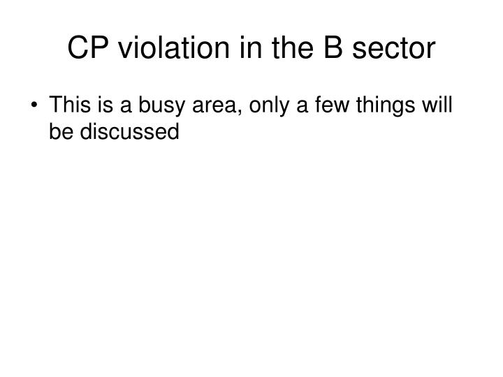 CP violation in the B sector