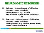 neurologic disorder