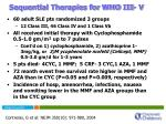 sequential therapies for who iii v