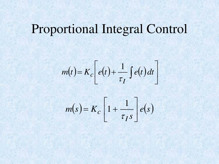 Ppt basic concepts powerpoint presentation id6628210 proportional integral control ccuart Gallery