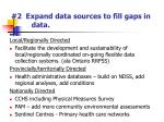 2 expand data sources to fill gaps in data