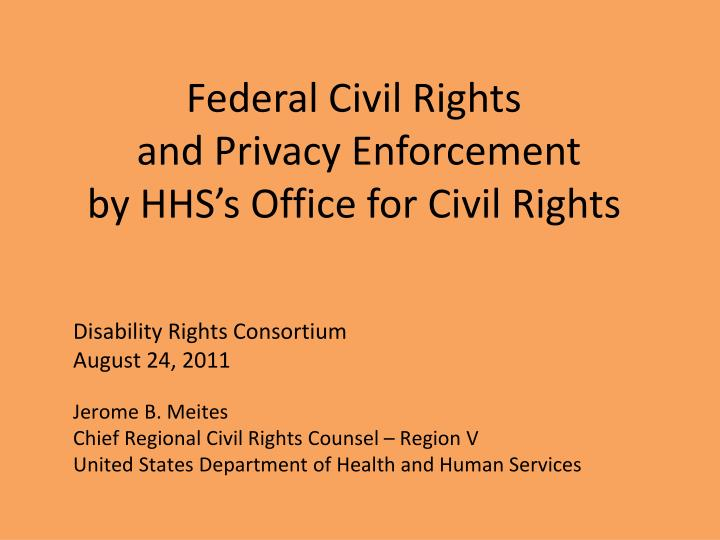 federal civil rights and privacy enforcement by hhs s office for civil rights n.